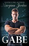 Gabe: The Alvarez Security Series