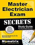 Master Electrician Exam Secrets Study Guide: Electrician Test Review for the Electrician Exam (Mometrix Secrets Study Guides)