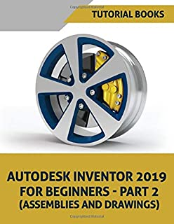 Autodesk Inventor Exercises: 200 Practice Drawings For Autodesk ...
