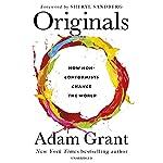 Originals: How Non-Conformists Change the World | Adam Grant,Sheryl Sandberg - foreword