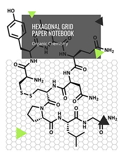 Hexagonal Grid Paper Notebook Organic Chemistry: Hexagon Graph Paper Notebooks Journal For Drawing Organic Chemistry Structures Small Grid For Biochemistry Students - 200 Pages Vol 7