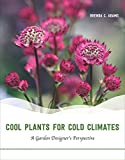 Cool Plants for Cold Climates: A Garden Designer's Perspective