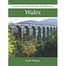 Civil Engineering Heritage in Wales by Keith Thomas (2010-09-29)