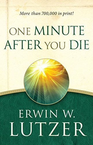 One Minute After You Die by Erwin W. Lutzer (2015-05-01)