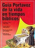 Guía Portavoz de la Vida en los Tiempos Biblicos, Tim Dowley, 0825411718