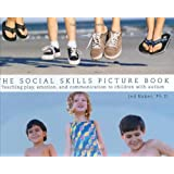 The Social Skills Picture Book: Teaching Play, Emotion, and Communication to Children with Autism (Graduate Studies in Mathematic)