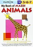 img - for By Shinobu Akaishi My Book of Mazes: Animals (Kumon Workbooks) (Paperback) August 1, 2006 book / textbook / text book
