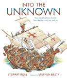 Into the Unknown, Stewart Ross, 076366992X