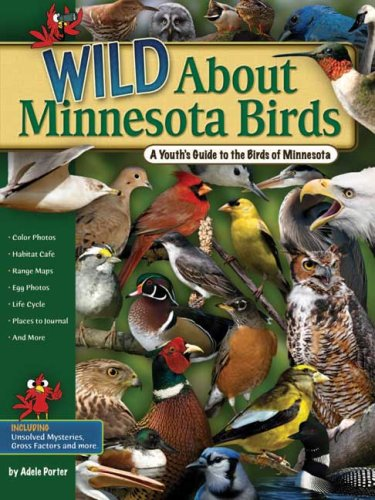 Wild About Minnesota Birds: A Youth's Guide to the Birds of Minnesota pdf