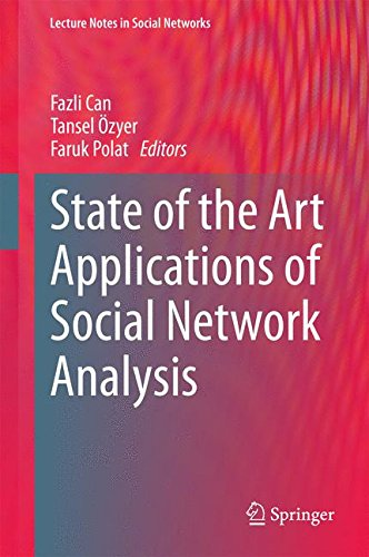 State of the Art Applications of Social Network Analysis (Lecture Notes in Social Networks)