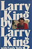 img - for Larry King by Larry King (1982-08-03) book / textbook / text book