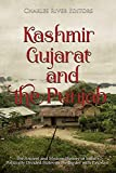 Kashmir, Gujarat, and the Punjab: The Ancient and Modern History of India's Politically Divided States on the Border with Pakistan