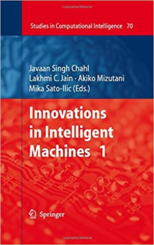 Book Innovations in Intelligent Machines - 1: No. 1 (Studies in Computational Intelligence)
