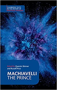 Machiavelli: The Prince (Cambridge Texts in the History of Political Thought) 9780521349932 History of Ideas at amazon