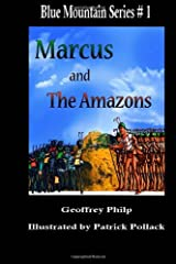 Marcus and the Amazons by Geoffrey Philp (2011-08-04) Paperback