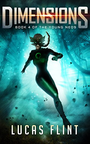 Dimensions The Young Neos Book 4 Kindle Edition By Lucas