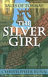 The Silver Girl (Tales of Tormay)