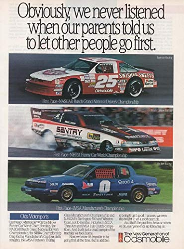 """Magazine Print Ad: 1990 Oldsmobile Motorsports, Bruce Larson, Moroso, Hacker Racing, NASCAR, NHRA Funny Car, IMSA,""""Obviously, we never listened when our parents told us to let other people go first"""""""