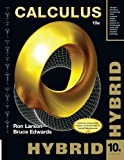 Calculus, Hybrid (with Enhanced WebAssign Homework and EBook LOE Printed Access Card for Multi Term Math and Science), Larson, Ron and Edwards, Bruce H., 1285095006