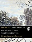 img - for Red Saunders' Pets: And Other Critters book / textbook / text book