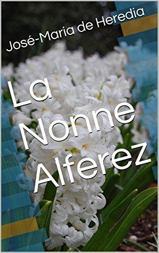 La Nonne Alferez (French Edition)