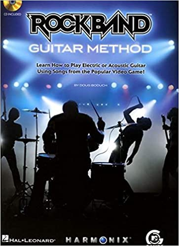 Rock Band Guitar Method: Learn How to Play Electric or Acoustic Guitar Using Songs from the Popular Video Game! [With CD] (Book and CD)