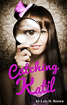 Catching Katil by [Brown, Lois D.]