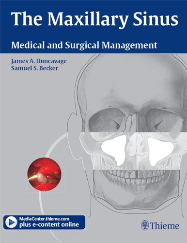 The Maxillary Sinus Medical and Surgical Management (1st 2010) [Duncavage & Becker]