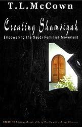 Creating Shamsiyah - Empowering the Saudi Feminist Movement