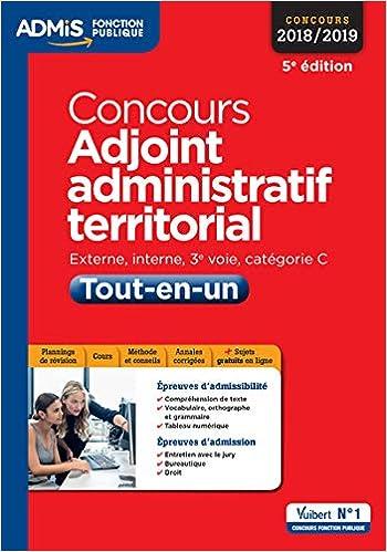 Amazon Fr Concours Adjoint Administratif Territorial Categorie C Tout En Un Concours 2018 2019 Bellego Olivier Livres