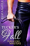Tucker's Fall, Eliza Gayle, 1482707268