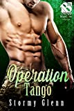 Operation Tango (Siren Publishing The Stormy Glenn ManLove Collection)