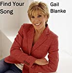 Find Your Song | Gail Blanke