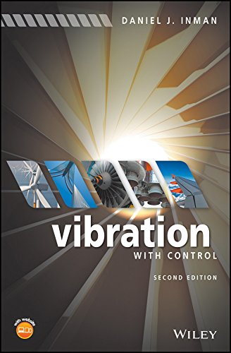 Vibration with Control (Theory And Design For Mechanical Measurements Solutions)