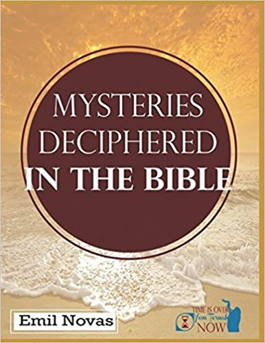 Mysteries Deciphered in  The Bible