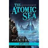 The Atomic Sea: Volume One