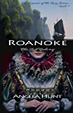 Roanoke: The Lost Colony (Keepers of the Ring) (Volume 1)