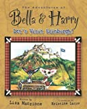 The Adventures of Bella and Harry, Lisa Manzione, 193761607X