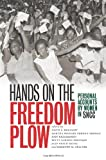 In Hands on the Freedom Plow, fifty-two women--northern and southern, young and old, urban and rural, black, white, and Latina--share their courageous personal stories of working for the Student Nonviolent Coordinating Committee (SNCC) on the...