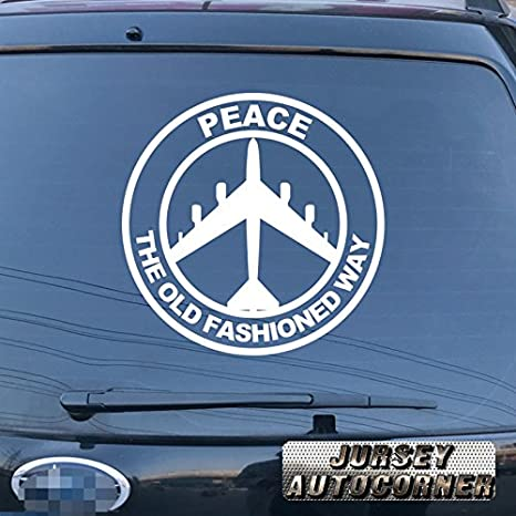 "4/"" Peace The Old Fashioned Way B-52 Bomber Plane Decal ProSticker 215 One"