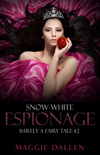 snow-white-espionage-barely-a-fairy-tale-book-2