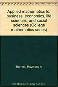 College Mathematics for Business, Economics, Life Sciences, and Social Sciences / Edition 9
