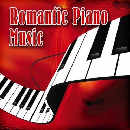 Romantic Piano Music -