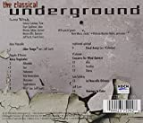 The Classical Underground