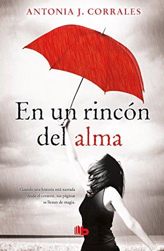 E.B.O.O.K En un rincón del alma / Deep in my Soul (Spanish Edition)<br />[W.O.R.D]
