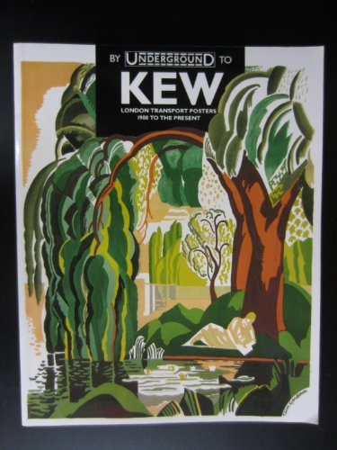 By Underground to Kew: London Transport Posters from 1908 to the - Poster 1908
