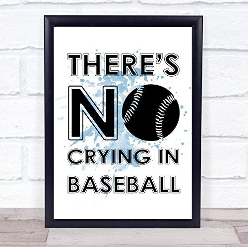 Blue There's No Crying in Baseball A League of Their Own Quote Wall Art Print Poster Picture