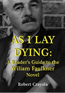 com spark notes as i lay dying william as i lay dying a reader s guide to the william faulkner novel