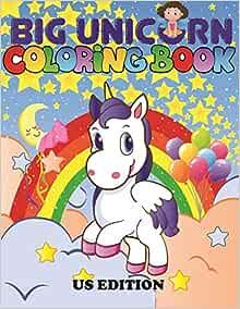 THE BIG UNICORN COLORING BOOK: Jumbo Unicorn Coloring Book ...
