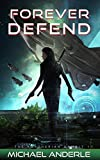 Forever Defend (The Kurtherian Gambit Book 17)
